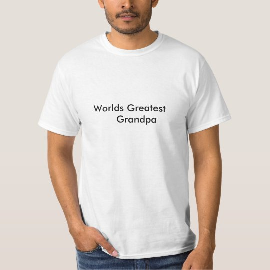 Worlds Greatest      Grandpa T-Shirt