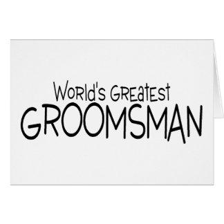 Worlds Greatest Groomsman Card