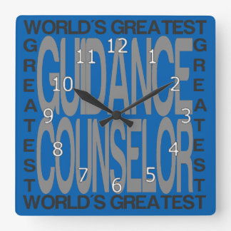 Worlds Greatest Guidance Counselor Square Wall Clock