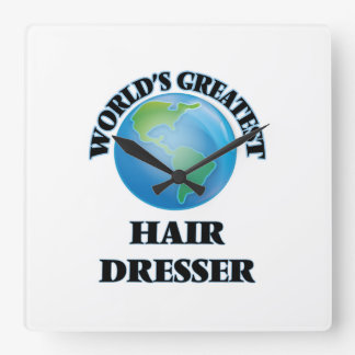 World's Greatest Hair Dresser Square Wall Clock