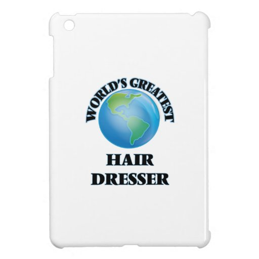 World's Greatest Hair Dresser iPad Mini Cover