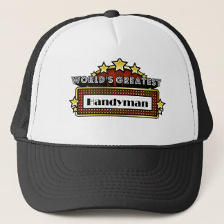 World's Greatest Handyman Trucker Hat