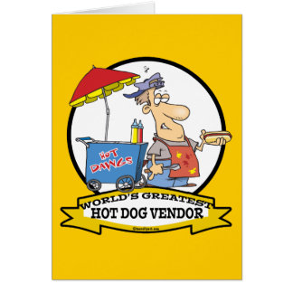 WORLDS GREATEST HOT DOG VENDOR MEN CARTOON GREETING CARD
