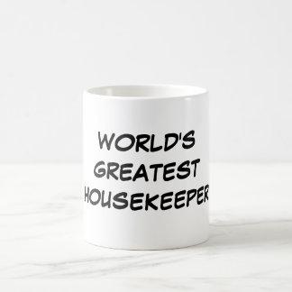 """World's Greatest Housekeeper""  Mug"