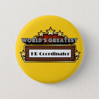 World's Greatest HR Coordinator 2 Inch Round Button