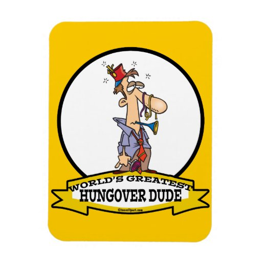 WORLDS GREATEST HUNGOVER DUDE CARTOON RECTANGLE MAGNET