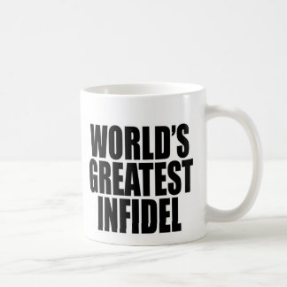World's Greatest Infidel Coffee Mug