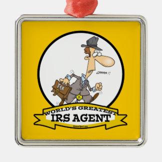 WORLDS GREATEST IRS AGENT CARTOON METAL ORNAMENT