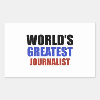 World's greatest JOURNALIST