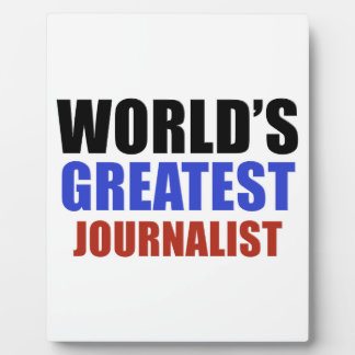 World's greatest JOURNALIST Photo Plaque