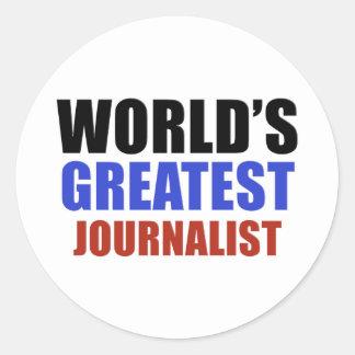 World's greatest JOURNALIST Round Sticker