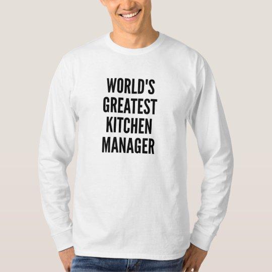 Worlds Greatest Kitchen Manager T-Shirt