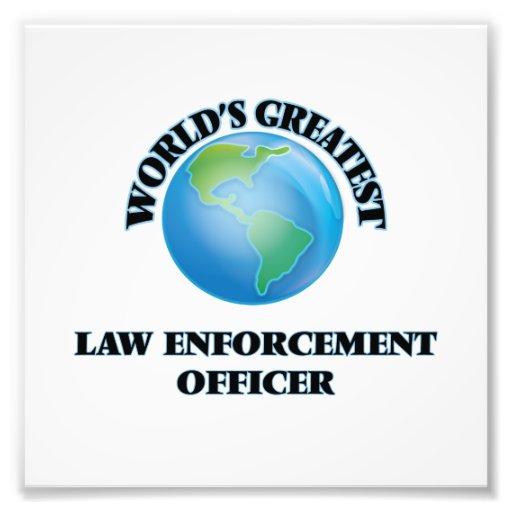 World's Greatest Law Enforcement Officer Art Photo