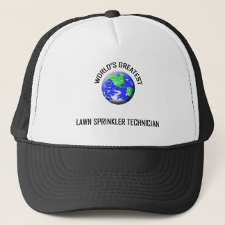 World's Greatest Lawn Sprinkler Technician Trucker Hat