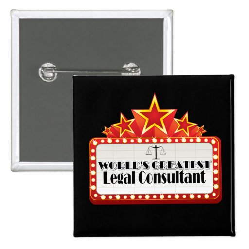 World's Greatest Legal Consultant Pinback Button