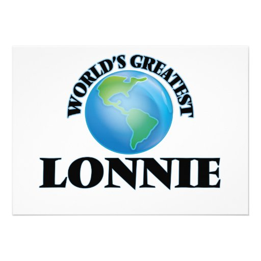 World's Greatest Lonnie Announcements