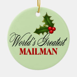 World's Greatest Mailman Ceramic Ornament