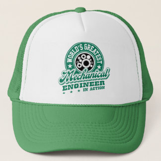 World's Greatest Mechanical Engineer In Action Trucker Hat