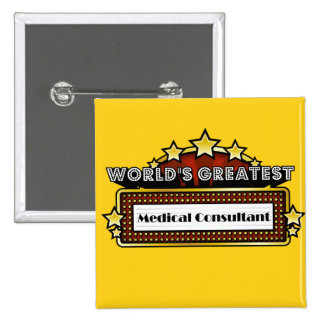 World's Greatest Medical Consultant Buttons