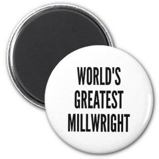 Worlds Greatest Millwright Magnet
