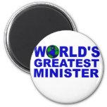 World's Greatest Minister Fridge Magnet