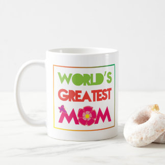 World's Greatest Mom Cup
