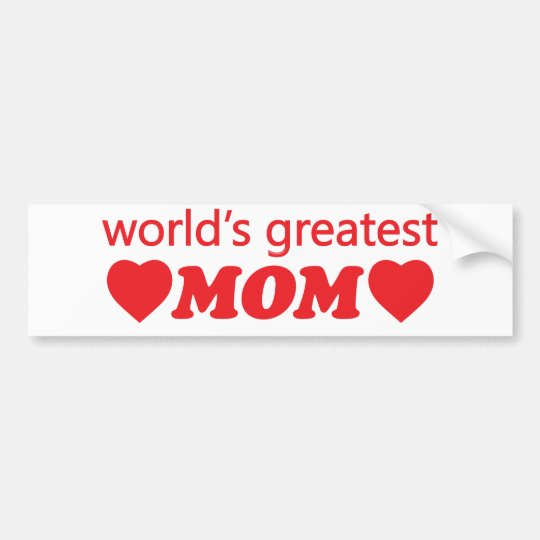 WORLDS GREATEST MOM. CUSTOMIZABLE BACKGROUND BUMPER STICKER