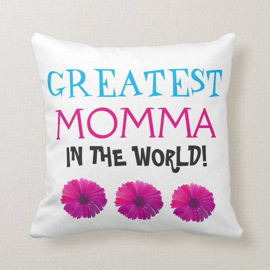 World's Greatest Momma Throw Pillow