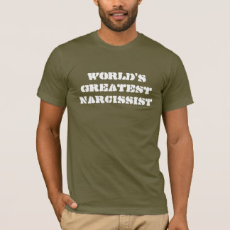 World's Greatest Narcissist T-Shirt