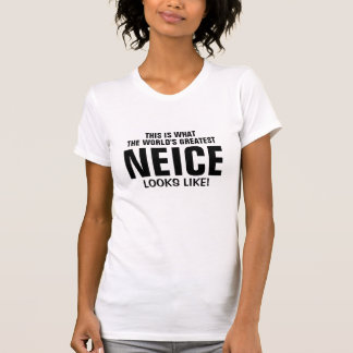 World's greatest neice looks like t-shirt