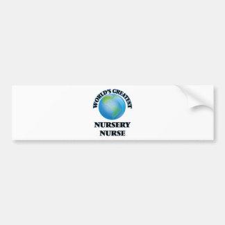 World's Greatest Nursery Nurse Bumper Stickers