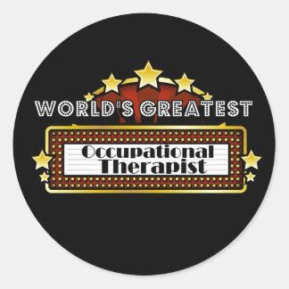 World's Greatest Occupational Therapist Round Sticker