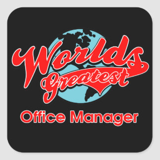 World's Greatest Office Manager Square Sticker