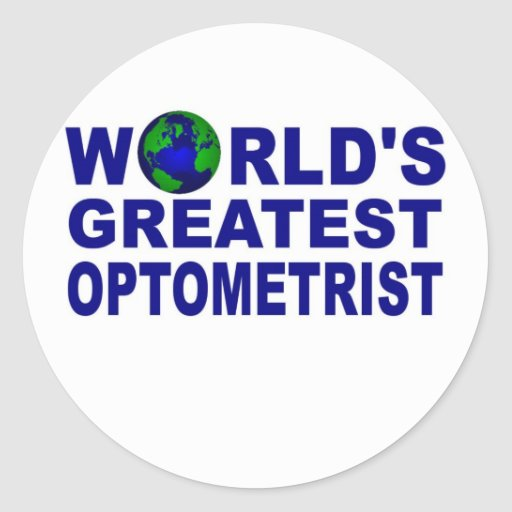 World's Greatest Optometrist Sticker