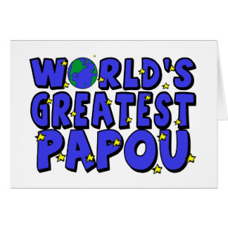 World's Greatest Papou Card