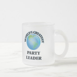 World's Greatest Party Leader Frosted Glass Coffee Mug