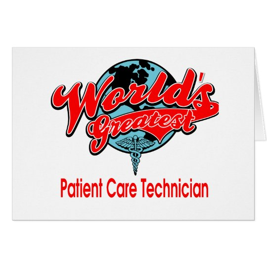 World's Greatest Patient Care Technician Card