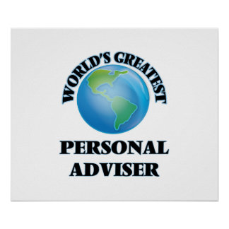 World's Greatest Personal Adviser Posters