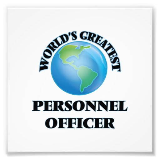 World's Greatest Personnel Officer Art Photo