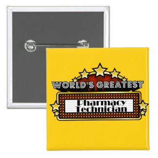 World's Greatest Pharmacy Technician 2 Inch Square Button