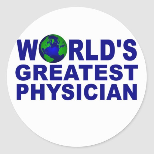 World's Greatest Physician Sticker