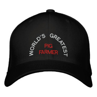WORLD'S GREATEST, PIG FARMER EMBROIDERED HAT