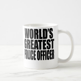 World's Greatest Police Officer Coffee Mug
