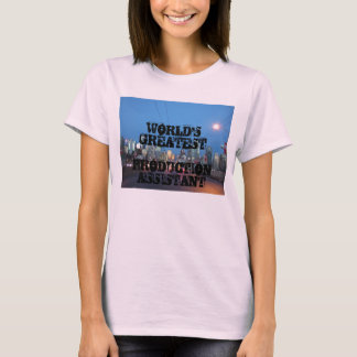 WORLD'S GREATEST PRODUCTION ASSISTANT T-Shirt