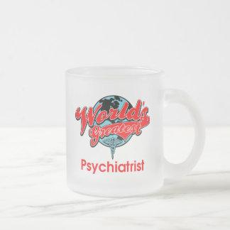 World's Greatest Psychiatrist Frosted Glass Coffee Mug