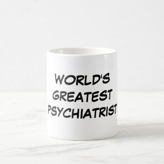 """World's Greatest Psychiatrist"" Mug"
