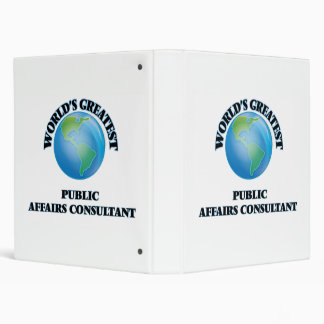 World's Greatest Public Affairs Consultant 3 Ring Binder