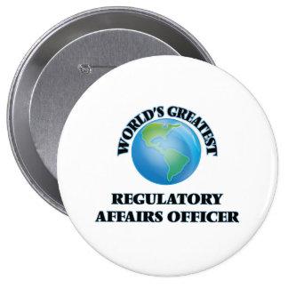 World's Greatest Regulatory Affairs Officer Pinback Button