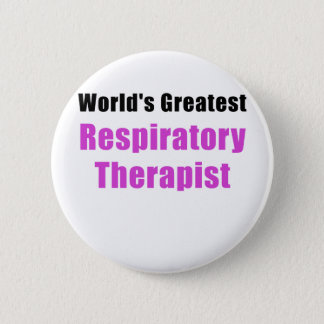 Worlds Greatest Respiratory Therapist 2 Inch Round Button