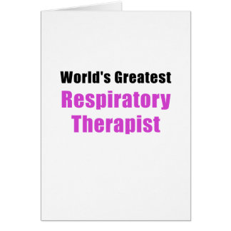 Worlds Greatest Respiratory Therapist Card